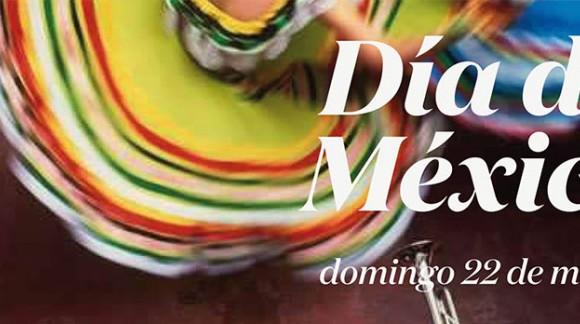 Día de Mexico - 22 de Mayo